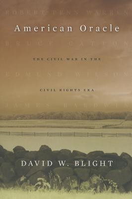 American Oracle By Blight, David W.